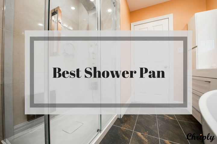 Best Shower Pan For 2018 – Complete Guide & Review