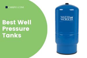 Best Well Pressure Tanks